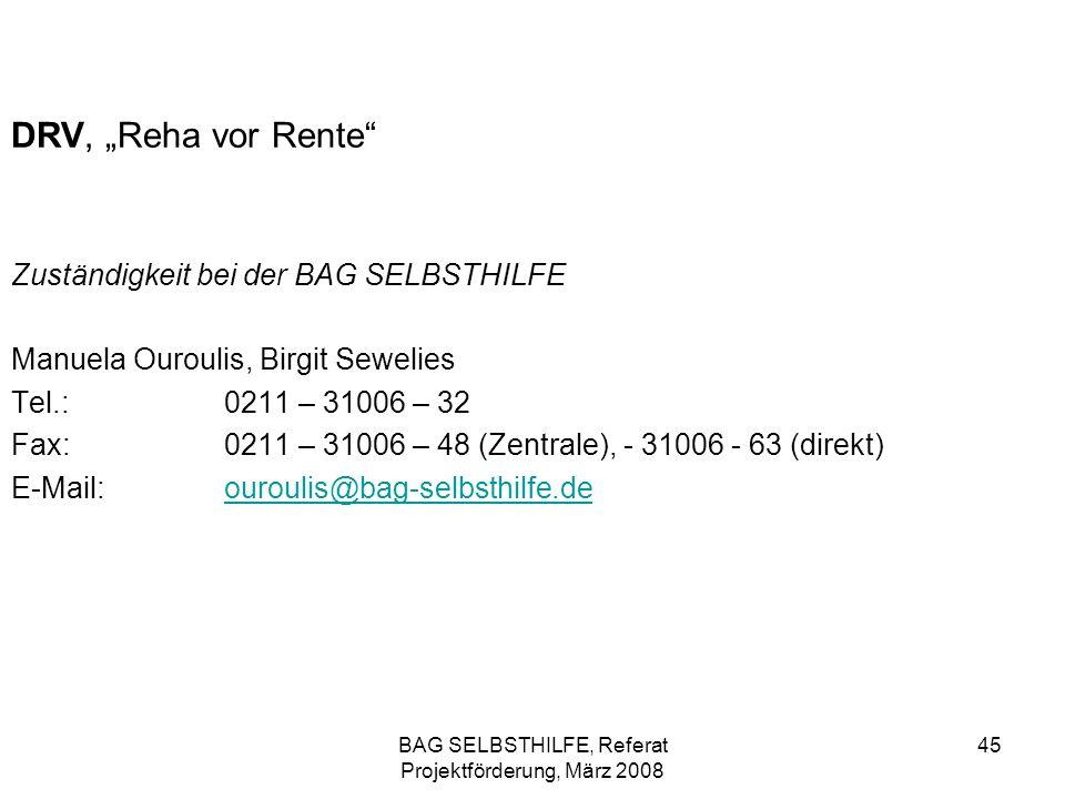BAG SELBSTHILFE, Referat Projektförderung, März 2008