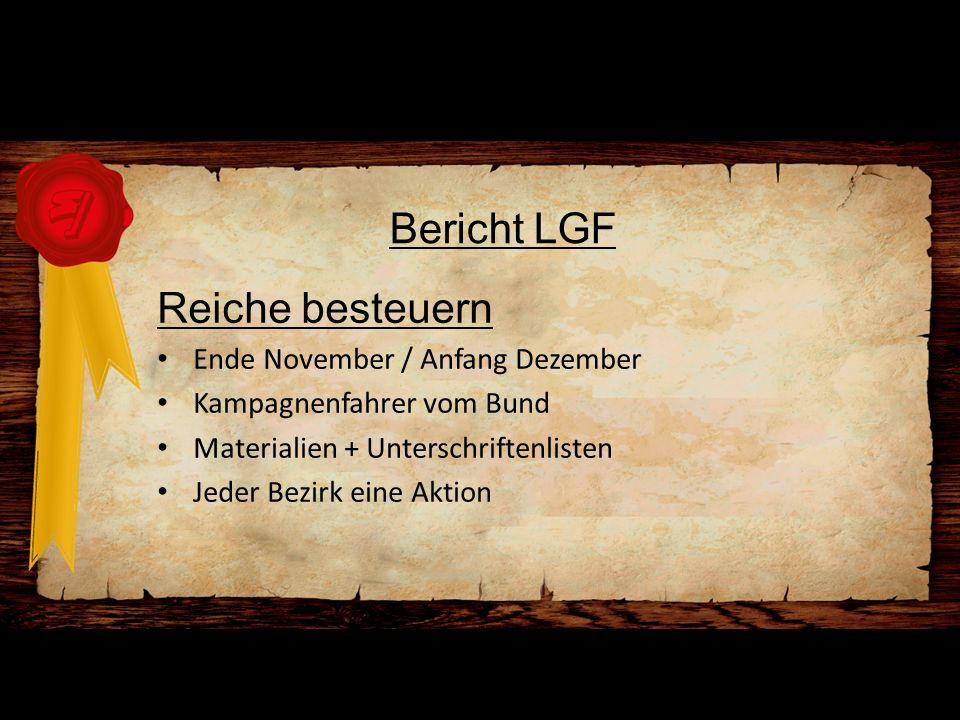 Bericht LGF Reiche besteuern Ende November / Anfang Dezember