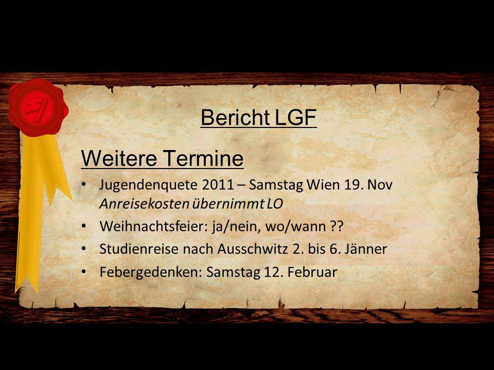 Bericht LGF Weitere Termine