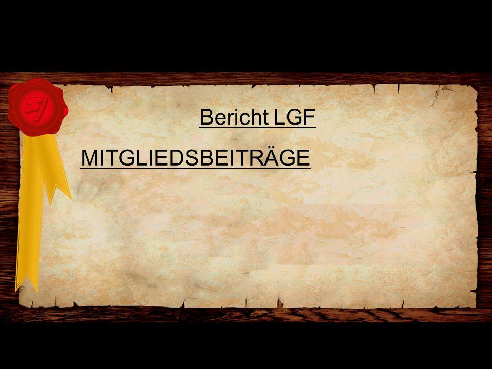 Bericht LGF MITGLIEDSBEITRÄGE