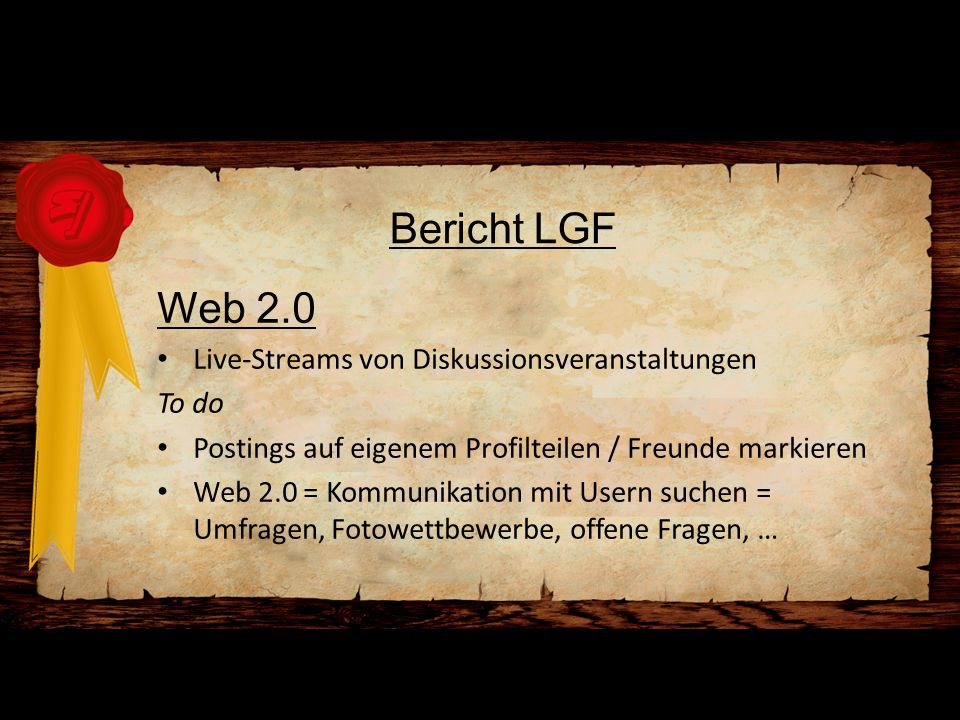 Bericht LGF Web 2.0 Live-Streams von Diskussionsveranstaltungen To do