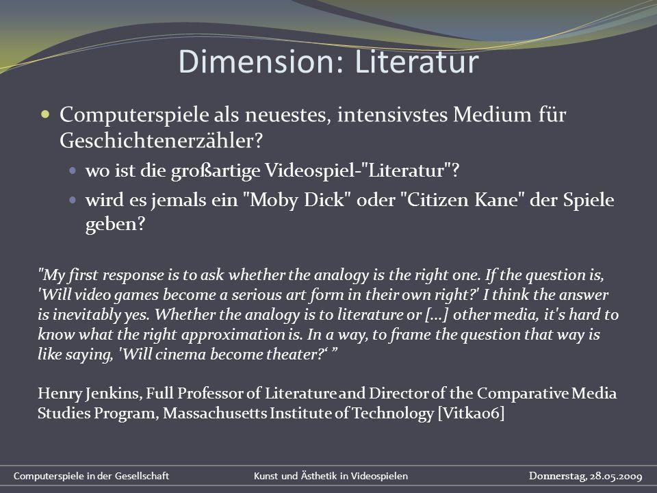 Dimension: Literatur Computerspiele als neuestes, intensivstes Medium für Geschichtenerzähler wo ist die großartige Videospiel- Literatur