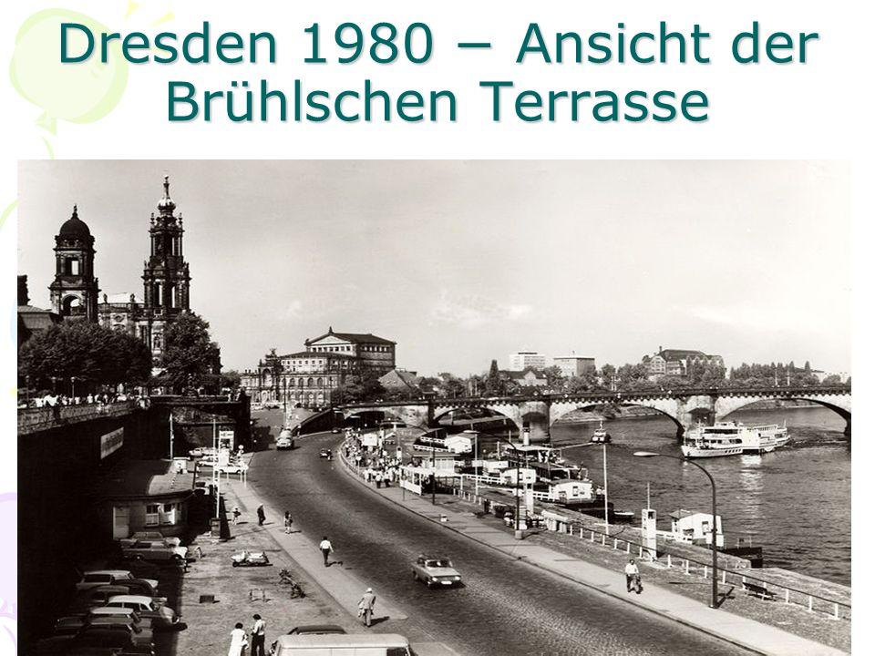 Dresden 1980 − Ansicht der Brühlschen Terrasse