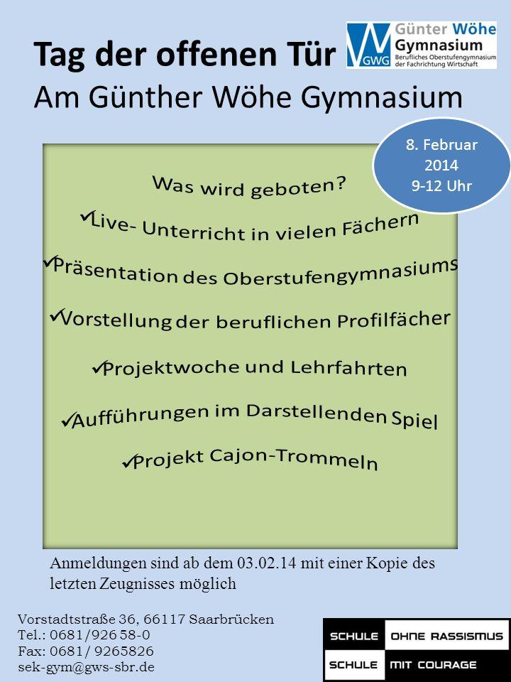 Tag der offenen Tür Am Günther Wöhe Gymnasium 8. Februar 2014