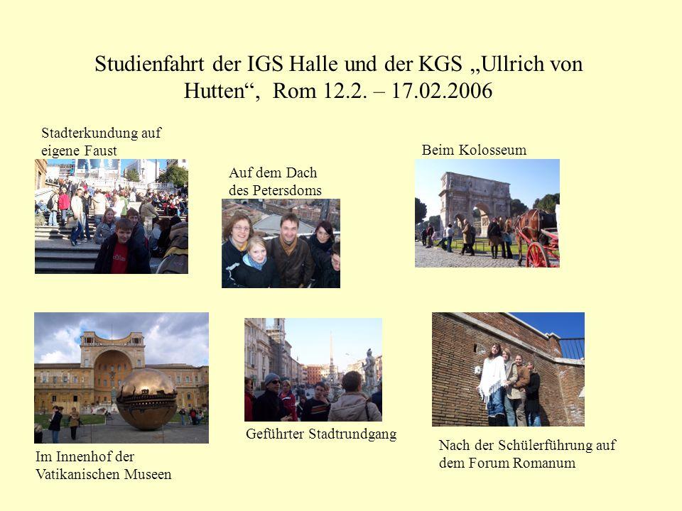 """Studienfahrt der IGS Halle und der KGS """"Ullrich von Hutten , Rom 12.2. – 17.02.2006. Stadterkundung auf eigene Faust."""