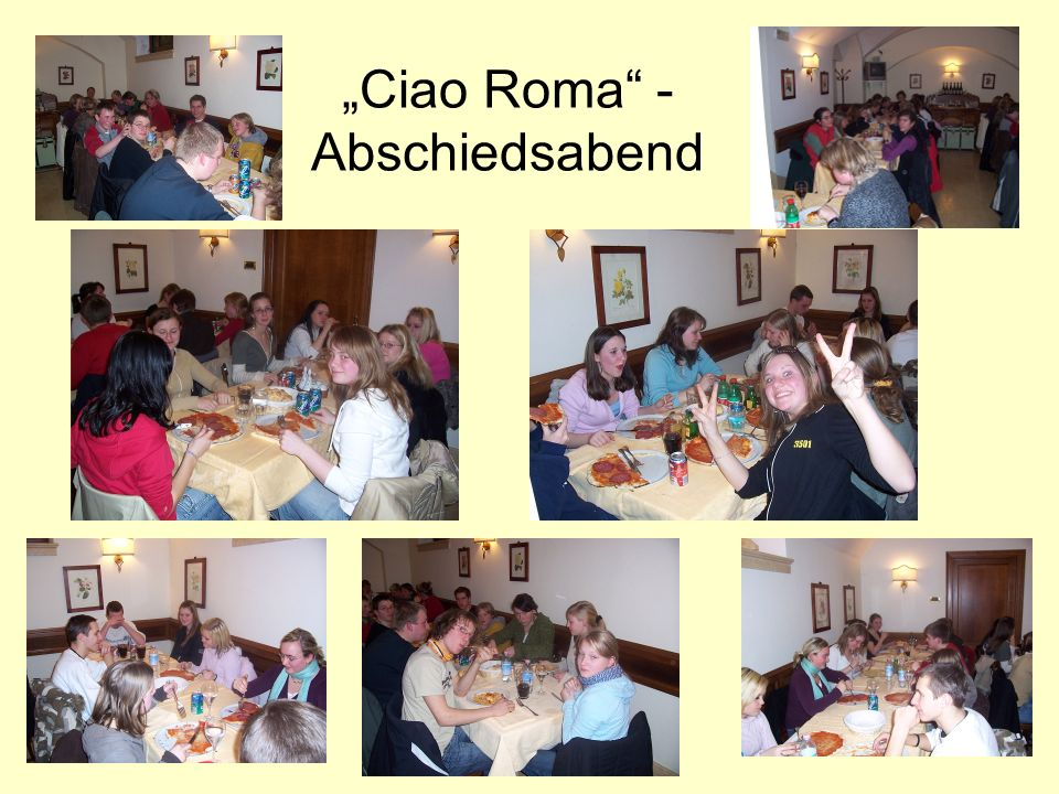 """""""Ciao Roma -Abschiedsabend"""