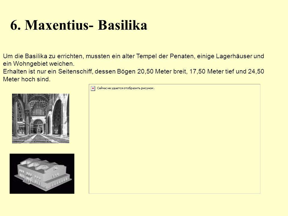 6. Maxentius- Basilika