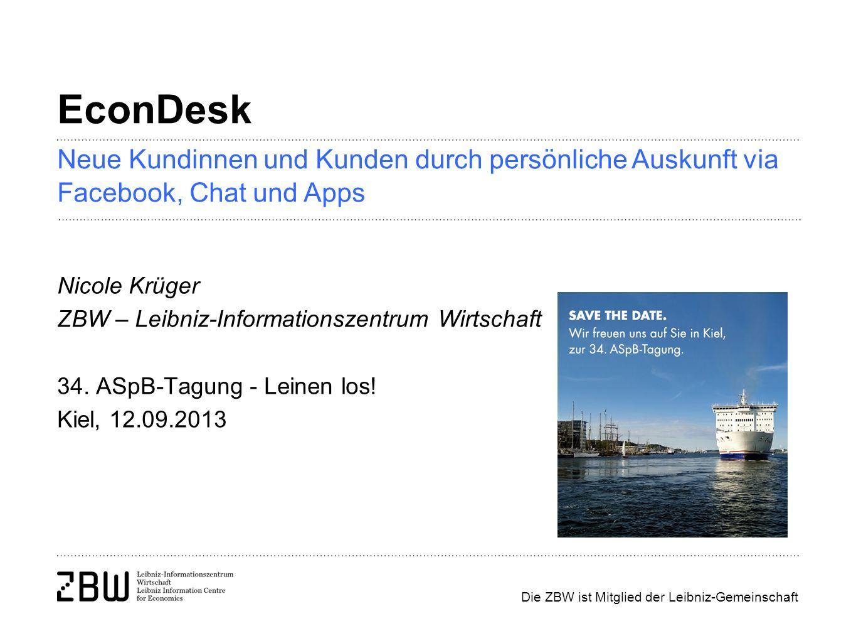 EconDesk Neue Kundinnen und Kunden durch persönliche Auskunft via Facebook, Chat und Apps. Nicole Krüger.