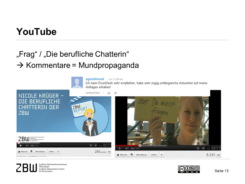 """YouTube """"Frag / """"Die berufliche Chatterin  Kommentare = Mundpropaganda"""