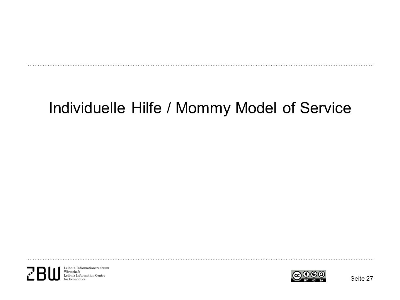 Individuelle Hilfe / Mommy Model of Service