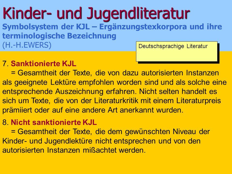 Kinder- und Jugendliteratur Symbolsystem der KJL – Ergänzungstexkorpora und ihre terminologische Bezeichnung (H.-H.EWERS)