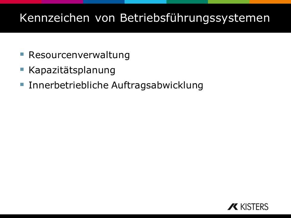 Kennzeichen von Betriebsführungssystemen