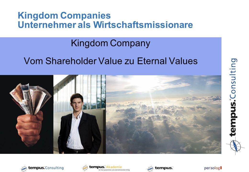 Kingdom Companies Unternehmer als Wirtschaftsmissionare