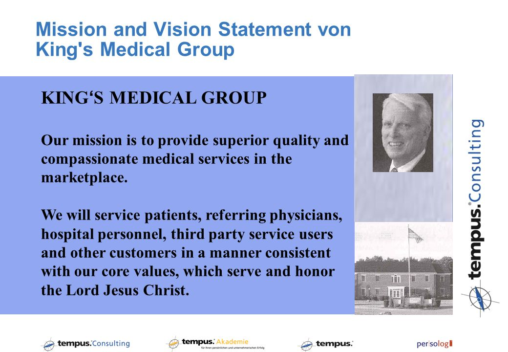 Mission and Vision Statement von King s Medical Group