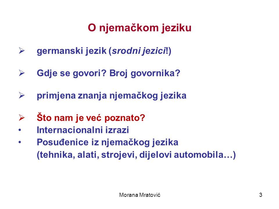 O njemačkom jeziku germanski jezik (srodni jezici!)