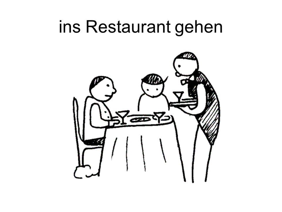 ins Restaurant gehen