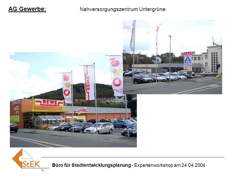 AG Gewerbe: Nahversorgungszentrum Untergrüne