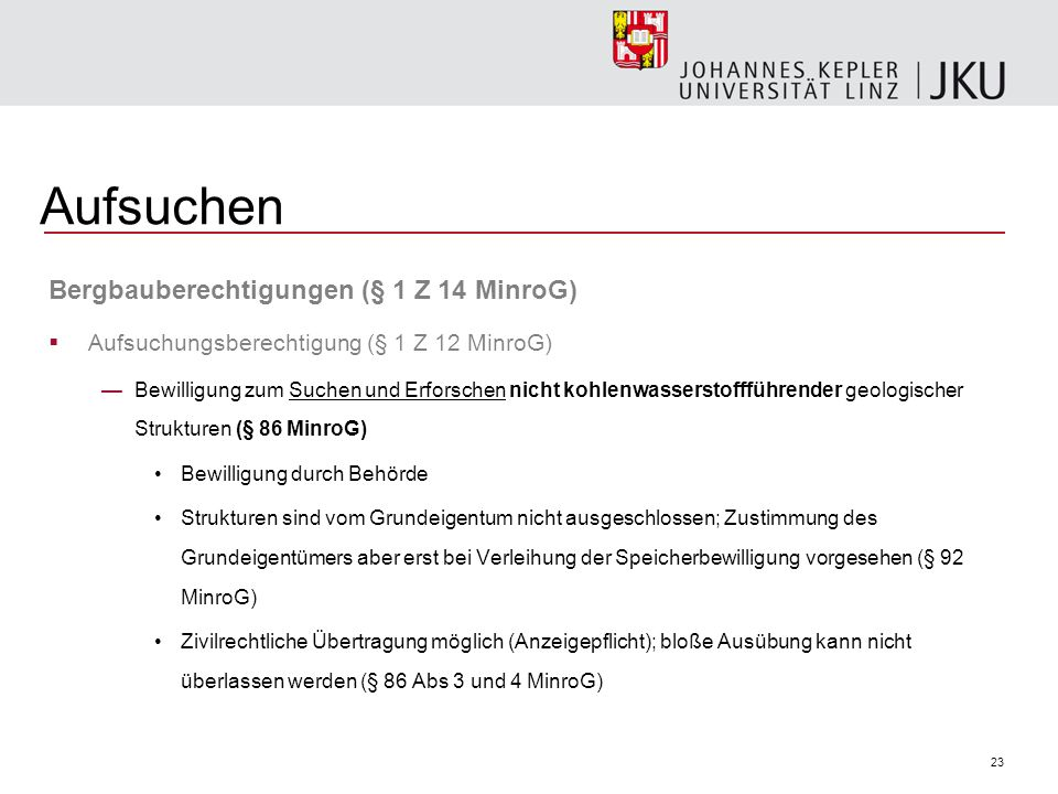 Aufsuchen Bergbauberechtigungen (§ 1 Z 14 MinroG)