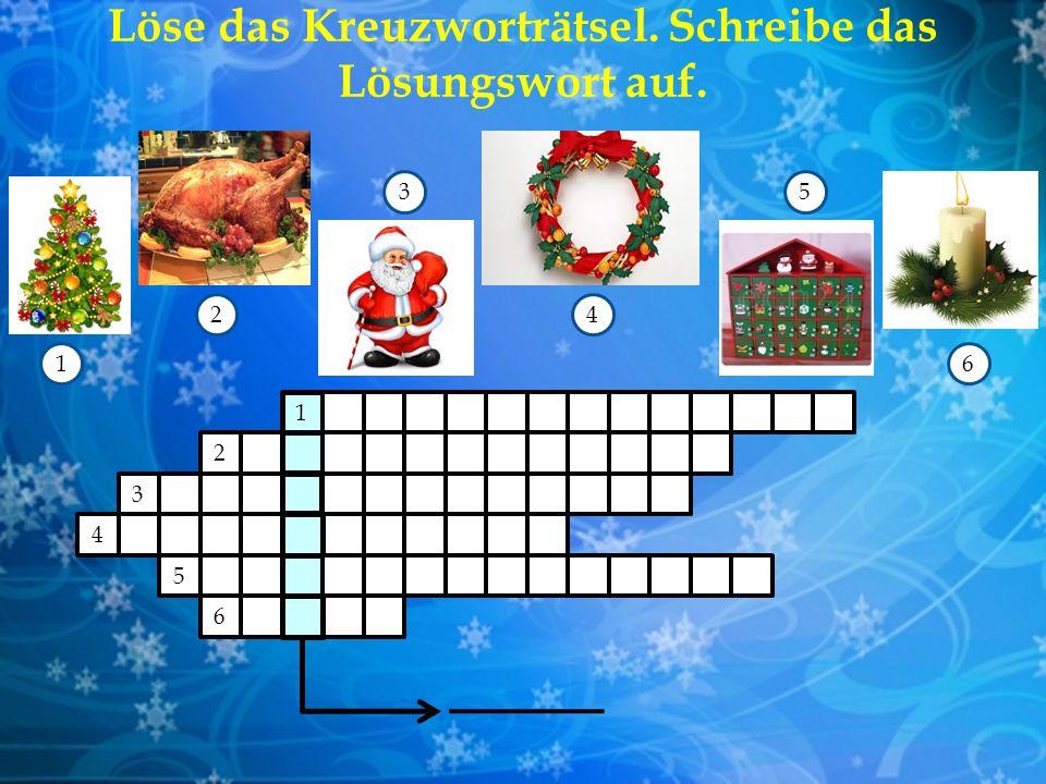 Löse das Kreuzworträtsel. Schreibe das Lösungswort auf.