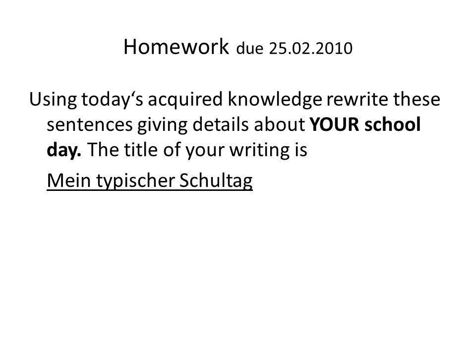 Homework due 25.02.2010