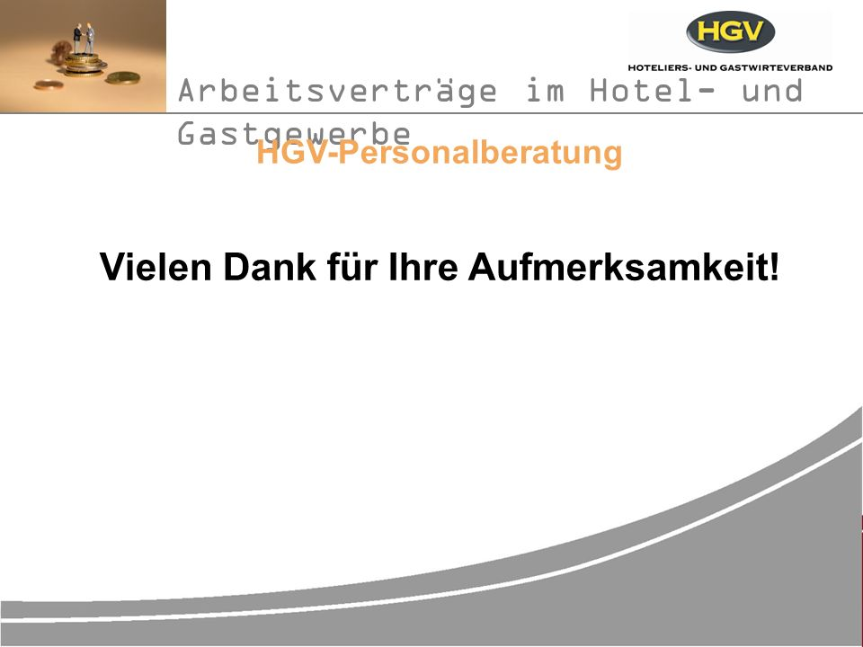 HGV-Personalberatung Vielen Dank für Ihre Aufmerksamkeit!