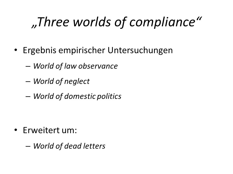 """Three worlds of compliance"