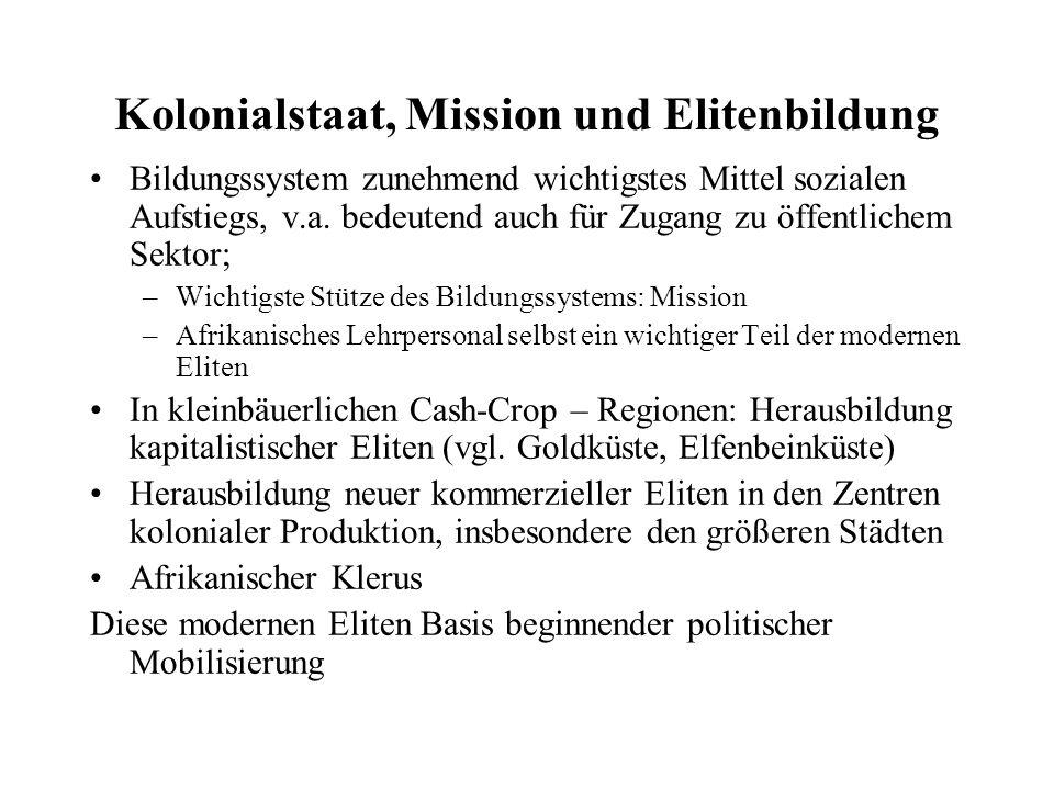 Kolonialstaat, Mission und Elitenbildung
