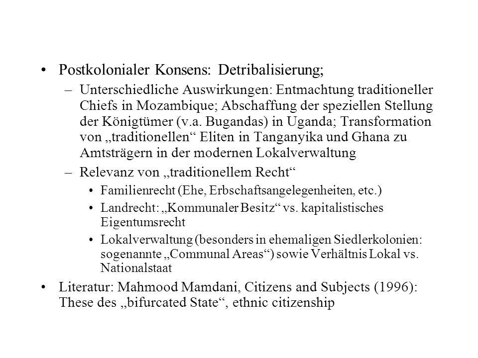 Postkolonialer Konsens: Detribalisierung;