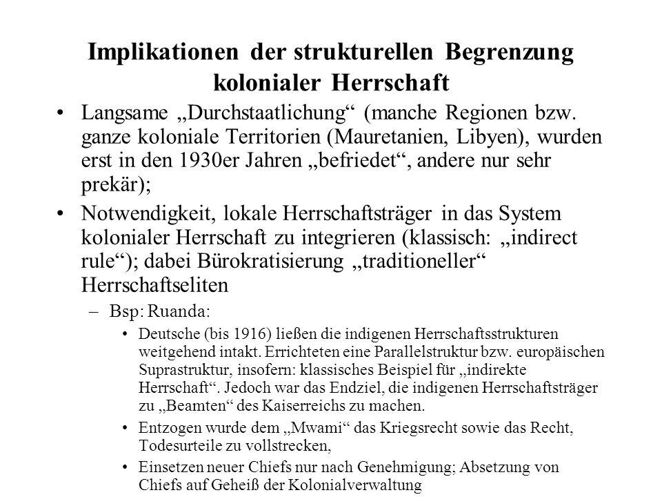 Implikationen der strukturellen Begrenzung kolonialer Herrschaft