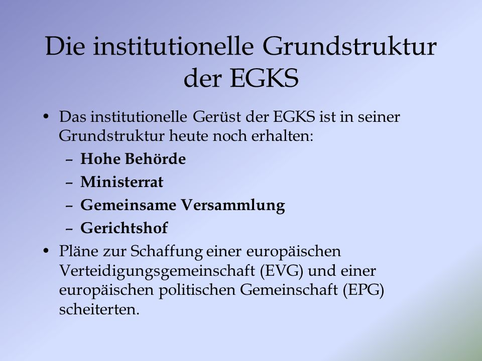 Die institutionelle Grundstruktur der EGKS