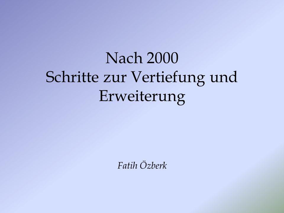 Nach 2000 Schritte zur Vertiefung und Erweiterung