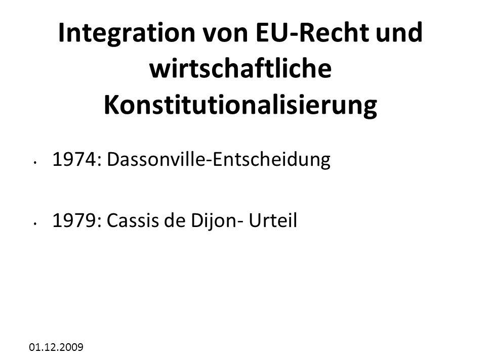 Integration von EU-Recht und wirtschaftliche Konstitutionalisierung