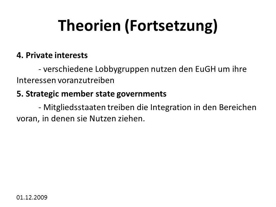 Theorien (Fortsetzung)