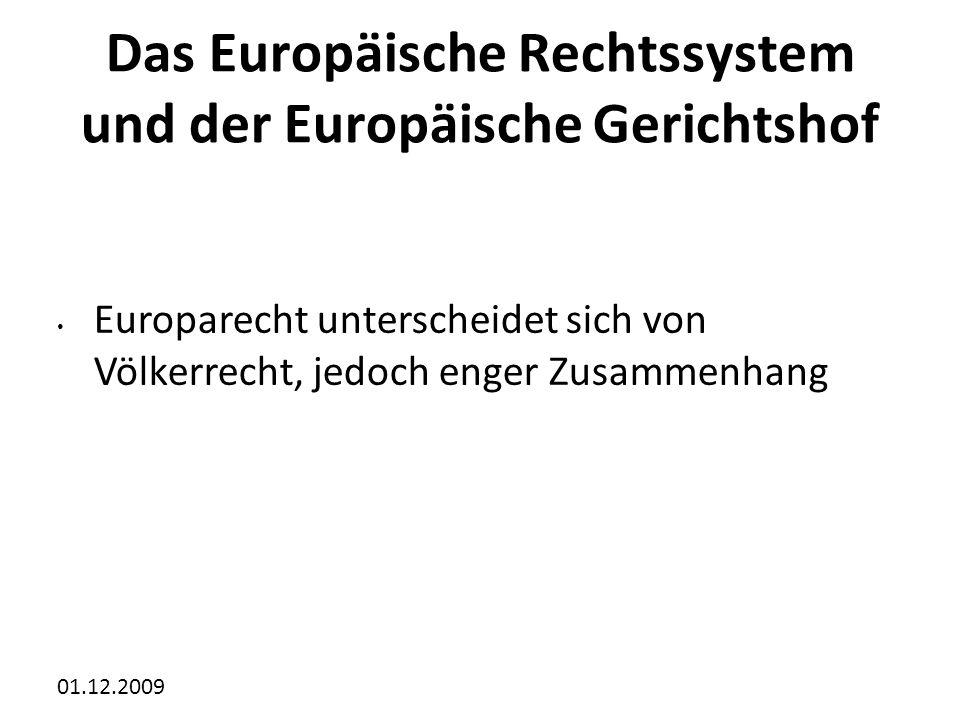 Das Europäische Rechtssystem und der Europäische Gerichtshof
