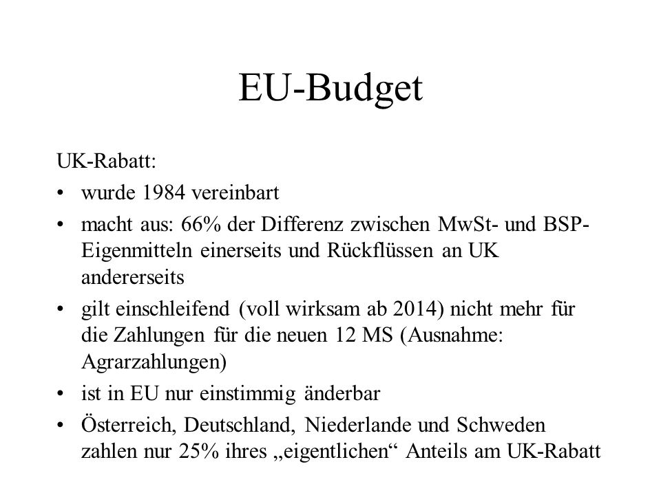 EU-Budget UK-Rabatt: wurde 1984 vereinbart