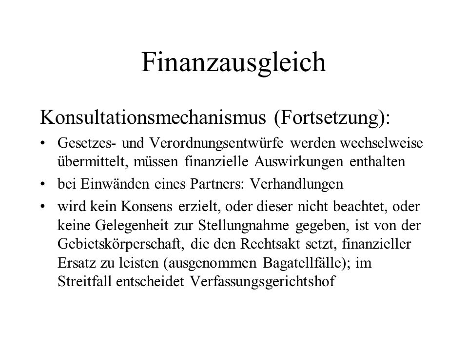 Finanzausgleich Konsultationsmechanismus (Fortsetzung):