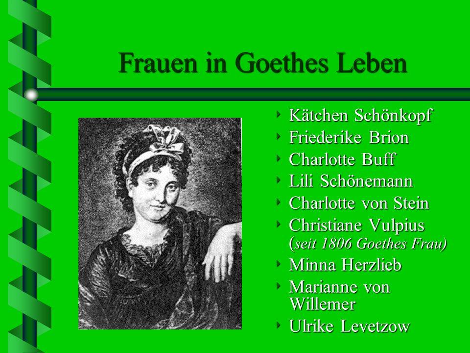 Frauen in Goethes Leben
