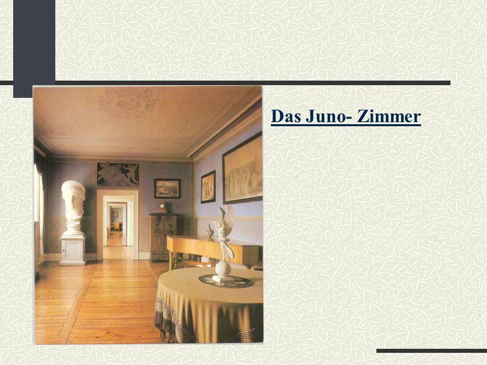 Das Juno- Zimmer