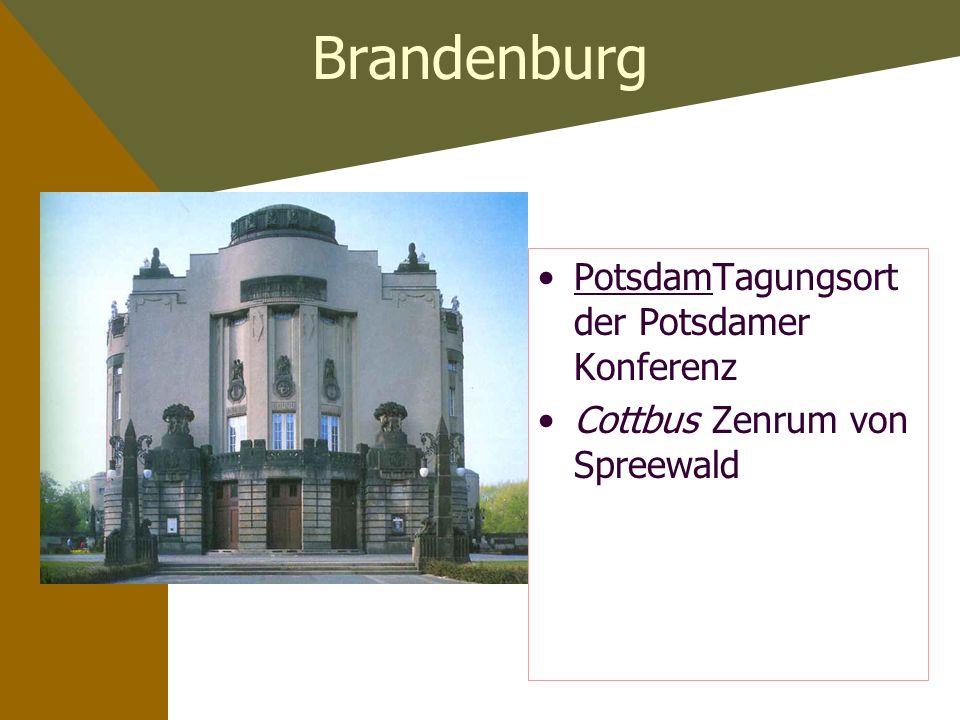 Brandenburg PotsdamTagungsort der Potsdamer Konferenz