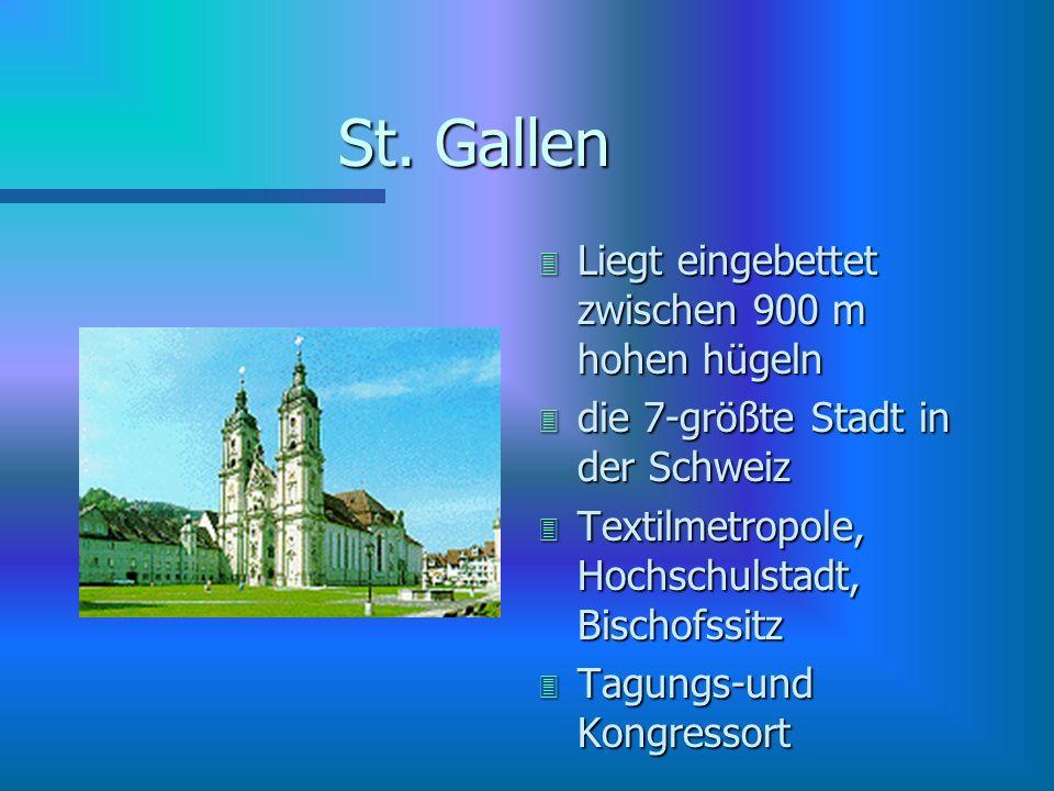St. Gallen Liegt eingebettet zwischen 900 m hohen hügeln