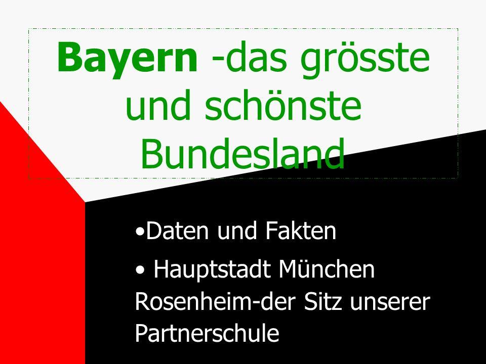 Bayern -das grösste und schönste Bundesland