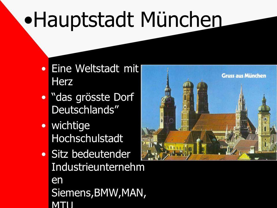 Hauptstadt München Eine Weltstadt mit Herz
