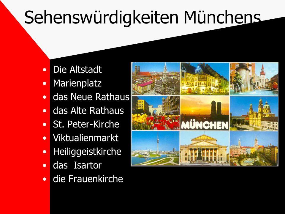 Sehenswürdigkeiten Münchens