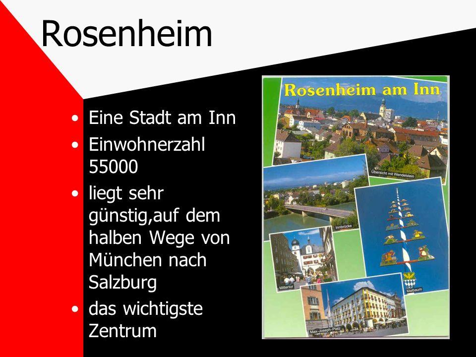 Rosenheim Eine Stadt am Inn Einwohnerzahl 55000