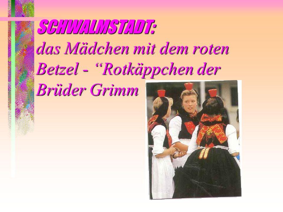SCHWALMSTADT: das Mädchen mit dem roten Betzel - Rotkäppchen der Brüder Grimm