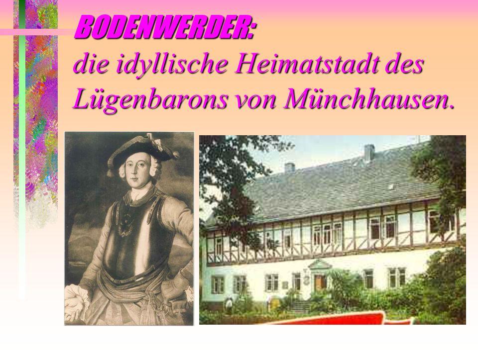 BODENWERDER: die idyllische Heimatstadt des Lügenbarons von Münchhausen.