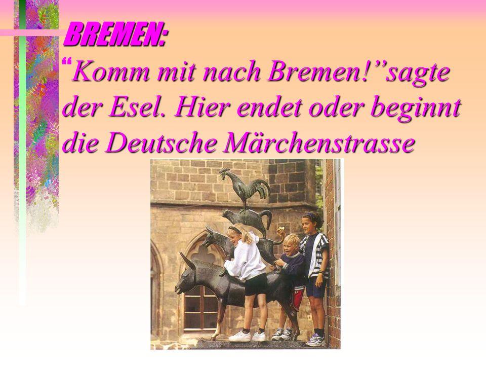 BREMEN: Komm mit nach Bremen. sagte der Esel