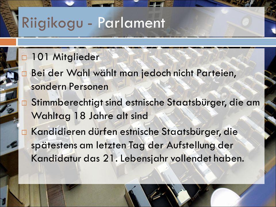 Riigikogu - Parlament 101 Mitglieder