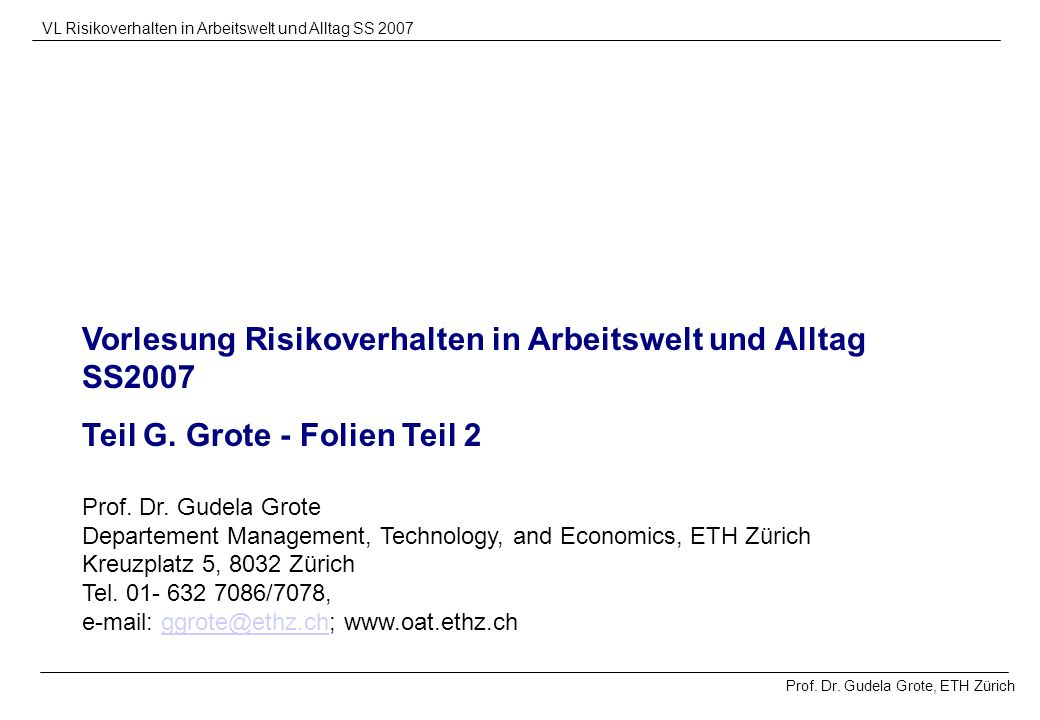 Vorlesung Risikoverhalten in Arbeitswelt und Alltag SS2007