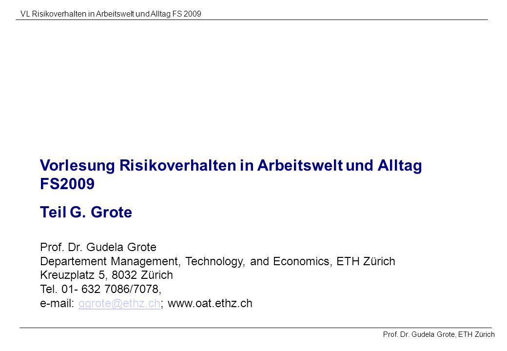 Vorlesung Risikoverhalten in Arbeitswelt und Alltag FS2009